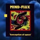 Konception Of Space/Mind-Flux
