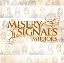 Mirrors/Misery Signals
