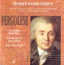 Musica Sacra Inedita: Giovanni Battista Pergolese/Ensemble da camera Cavalieri, Corale Palestrina, Federico Bonetti Amendola