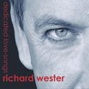 Dedicated Love-Songs/Richard Wester