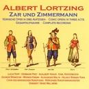 Lortzing: Zar und Zimmermann/Chor des Bayerischen Rundfunks, Hermann Prey, Heinz Wallberg, Werner Krenn