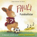 Pauli Fussballstar (Schweizer Mundart)/Karin Glanzmann
