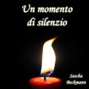 Un momento di silenzio/Sascha Beckmann