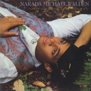The Nature Of Things/Narada Michael Walden