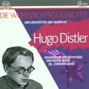 Hugo Distler: Die Weihnachtsgeschichte, op. 10/Kammerchor der Hochschule der Künste Berlin, Christian Grube