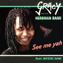 See Me Yah/Gracy And The Herbman Band feat. Mystic Dan