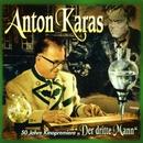 Der Dritte Mann [50 Jahre Kinopremiere]/Anton Karas