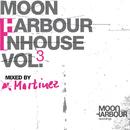 Moon Harbour Inhouse Vol.3 - mixed by Martinez/Martinez