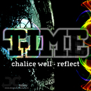 Chalice Well / Reflect/Time