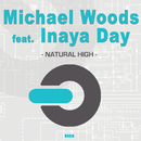 Natural High/Michael Woods feat. Inaya Day