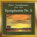 Peter Tschaikowski: Symphonie Nr. 5/Radio-Symphonieorchester Ljubljana, Philharmonic Orchestra London, Anton Nanut, Lawrence Siegel