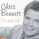 Du und Ich/Chris Bennett