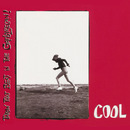 Cool - EP/Throw That Beat In The Garbagecan!