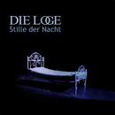 Stille Der Nacht/Die Loge
