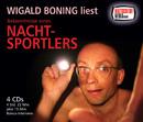 Bekenntnisse eines Nachtsportlers/Wigald Boning