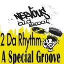 A Special Groove/2 Da Rhythm