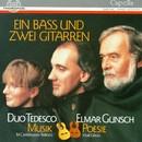 Ein Bass und zwei Gitarren/Duo Tedesco, Elmar Gunsch