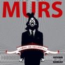 Murs For President (Standard Explicit Version)/Murs