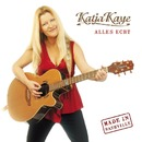 Alles echt/Katja Kaye