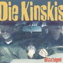 Bitte folgen!/Die Kinskis