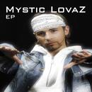 EP/Mystic Lovaz