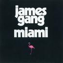 Miami/James Gang