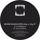 Dog vs. Dog IV/Ruede Hagelstein