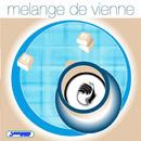 Melange De Vienna/Melange De Vienna