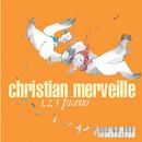 1 2 3 Piano/Christian Merveille