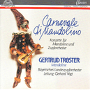 Carnevale di Mandolino/Bayrisches Landeszupforchester, Gertrud Troester-Weyhofen, Gerhard Vogt