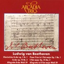 Ludwig van Beethoven: Klaviertrios op. 1 Nr. 1 & op. 70 Nr. 2 /Allegretto/Arcadia Trio