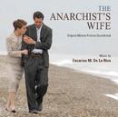 The Anarchist's Wife/Zacharias M. de la Riva