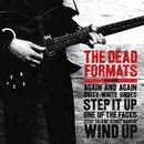 The Dead Formats/The Dead Formats