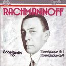 Sergej Rachmaninoff: Klaviertrios/Göbel-Trio Berlin
