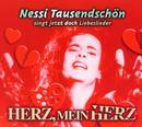 Herz, Mein Herz/Nessi Tausendschön