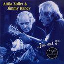 Jim & I/Attila Zoller & Jimmy Raney