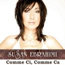 Comme Ci, Comme Ca/Susan Ebrahimi