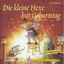Die kleine Hexe hat Geburtstag (Schweizer Mundart)/Karin Glanzmann und Peter Glanzmann