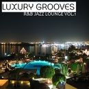 R&B Jazz Lounge Vol. 1/Luxury Grooves
