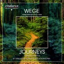 Wege- Journeys/Kraus-Hübner, Schumacher