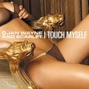 I Touch Myself/Jan Wayne & Scarlet