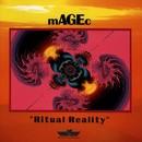 Ritual Reality/Magec