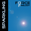 Sparkling/Force of Melody