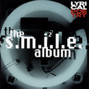 The  S.M.I.L.E. Album/Lyrical Poetry