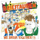 We Break Together/Abstürzende Brieftauben