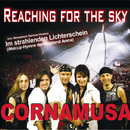 Reaching For The Sky/Cornamusa