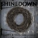 Happy X-Mas [War Is Over]/Shinedown