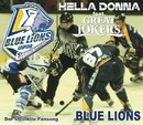 Blue Lions/Hella Donna feat. Great Jokers