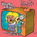Are Dead And Some/The Young Knives