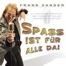 Spass ist für alle da [Centerfold]/Frank Zander